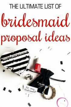 """25 creative ways to ask your bridesmaids the big question - """"will you be my bridesmaid?""""