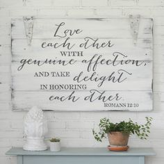 Love each other with genuine affection, and take delight in honoring each other. Romans Unique hand-painted sign by Aimee Weaver Designs. Reclaimed Wood Signs, Wooden Signs, Salvaged Wood, Home Decor Signs, Diy Home Decor, Romans 12 10, Christian Wall Decor, Christian Signs, Christian Warrior