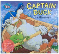Captain Duck - Jez Alborough. Kaczor, którego już Wam wcześniej przedstawiałam w pozycjach DUCK IN THE TRUCK oraz FIX-IT-DUCK, tym razem wciela się w imagerolę kapitana. Nie trudno się domyślić, że ponownie wprowadza wokół siebie...