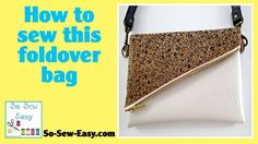 How to sew the All in a Flap Bag FREE pattern and video directions.  Thanks So Sew Easy!!.
