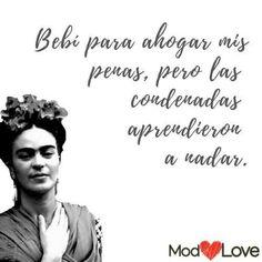 Fridah Kahlo, Inspirational Phrases, Namaste, Poems, Alcohol, Latina, Quotes, Wallpapers, Hair