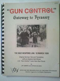 """Gun Control Gateway to Tyranny"" Nazi Weapons Laws 1938 - Gun Control & Fascism Hard To Find Books, Gun Control, Weapons, Ebay, Weapons Guns, Guns, Weapon, Gun, Firearms"