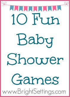 10 Fun Baby Shower Games - If you're going to be planning a baby shower any time soon, this blog post is for you. ‪#‎babyshower‬ ‪#‎games‬ ‪#‎babyshowerideas‬