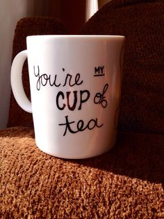 You're my Cup of Tea :) Perfect gift for your hubby, or boyfriend for some nice rich tea and coffee first thing in the morning!
