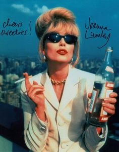 JOANNA LUMLEY (PATSY) GREAT 8 X 10 COLOR PHOTO FROM ABSOLUTELY FABULOUS SIGNED IN PERSON BY JOANNA LUMLEY CHEERS SWEETIES! FREE SHIPPING IN U.S.A.