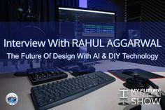 Interview With RAHUL AGGARWAL DESIGN HILL #AI #DesignHill #RahulAggarwal Hi, and welcome to the show!  On today's My Future Business Show I have the pleasure of spending time with entrepreneur, investor, young entrepreneur of the year, and co-founder of Design Hill Mr. Rahul Aggarwal talking about entrepreneurship and future opportunities for AI-powered & DIY tools in design.  Along with being featured in Entrepreneur magazine, Rahul and his team at Design Hill have been recognized as the… On Today, Public Relations, Insight, How To Become, Interview, This Book, Book 1, Future, State University