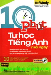 10 phút tự học tiếng Anh mỗi ngày (Sách màu) (Kèm CD)