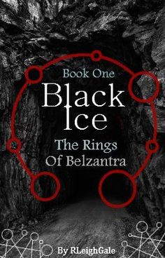 Black Ice: The Rings of Belzantra - read, comment, vote and fan! #wattpad