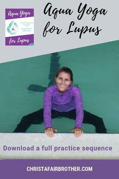 March is autoimmune disease awareness month. Lupus is one of the autoimmune diseases and I created this free sequence to support people living with yoga. Autoimmune Disease Awareness, Lupus Awareness, Yoga For Arthritis, Arthritis Exercises, Lupus Foundation Of America, Aquatic Therapy, Yoga Videos For Beginners, Rheumatic Diseases, Learn Yoga
