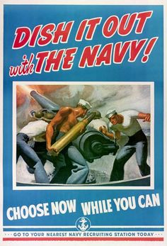 """""""Dish It Out with The Navy!"""" ~ WWII era recruitment poster illustrated by McClelland Barclay."""