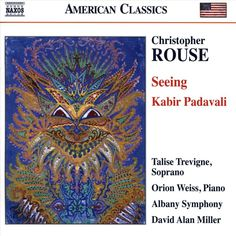 Rouse & Weiss & Albany Symphony & Miller - Seeing - Kabir Padavali (CD)