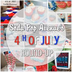 Here are some great ideas to make your 4th of July celebration a hit! www.sodapopave.com @Soda Pop Ave