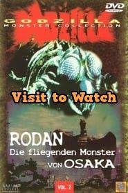 Hd Rodan Die Fliegenden Monster Von Osaka 1958 Ganzer Film Deutsch Osaka Good Movies On Netflix Rodan