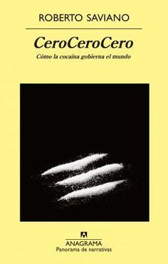 'CeroCeroCero', de Roberto Saviano. Editorial Anagrama