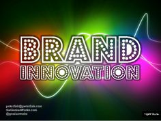 Brand Innovation by Peter Fisk by Peter Fisk via slideshare