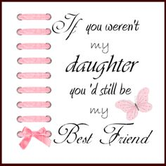 42 Best My Sweet Daughters 3 Images Words Messages Favorite Quotes