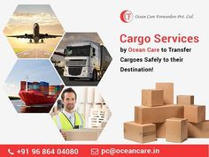 Use #Cargo_Services by Ocean care forwarders pvt ltd to Transfer Cargoes Safely to their Destination!