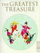 The Greatest Treasure by Demi, http://www.amazon.com/dp/0153143576/ref=cm_sw_r_pi_dp_6cSeqb1ZHWC6V