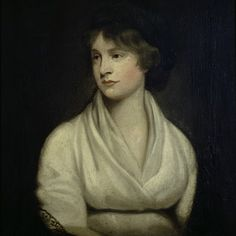 """Mary Wollstonecraft 1759 - 1797 Mary Wollstonecraft wrote the most significant book in the early feminist movement. Her tract """"A Vindication of the Rights of Women"""" laid down a clear moral and practical basis for extending human and political rights to women. - A true pioneer in the struggle for female suffrage."""