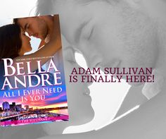11 best bella andre resenhas e capas images on pinterest in 2016 all i ever need is you adam sullivans story seattle sullivans 5 is out now in ebook and paperback you can find out more plus get links here fandeluxe Gallery