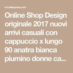 Online Shop Design originale 2017 nuovi arrivi casuali con cappuccio x lungo 90 anatra bianca piumino donne cappotto invernale | Aliexpress Mobile