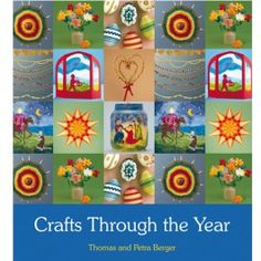 Crafts Through the Year by Thomas and Petra Berger