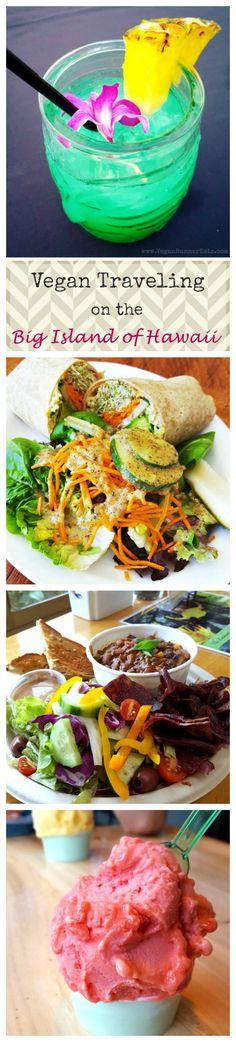 Vegan Travel on the Big Island of Hawaii - vegan-friendly restaurants, resorts, farm tours, etc.