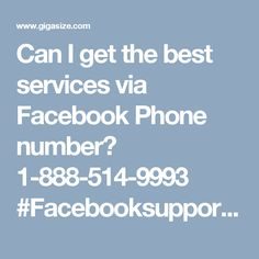 Can I get the best services via Facebook Phone number? 1-888-514-9993 #Facebooksupport #Facebookcustomersupport #Facebookphonenumber #Facebooksupportnumber Our team's expert will knock out any kinds of Facebook issues because their vast experience makes them the best in their job and that's the main reason why our work has been hailed all the time. If you think this is not the truth then you need to make a call at Facebook Phone number 1-888-514-9993 see what we are up for. For more visit us…