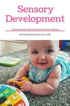 Easy sensory development activities for newborn to 6 month old babies. Sensory development activities for busy families and stay at home moms. Baby Sensory Play, Sensory Activities, Infant Activities, Baby Development By Week, Baby Development Milestones, Physical Development, Baby Play Areas, Motor Skills Activities, Baby Education
