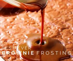 EVER BROWNIE FROSTING - A Dash of Sanity Best Ever Brownie Frosting: Rich and decadent, with a smooth finish!Best Ever Brownie Frosting: Rich and decadent, with a smooth finish! Just Desserts, Delicious Desserts, Dessert Recipes, Awesome Desserts, Dessert Sauces, Cupcake Recipes, Icing Recipe, Frosting Recipes, Cake Cookies