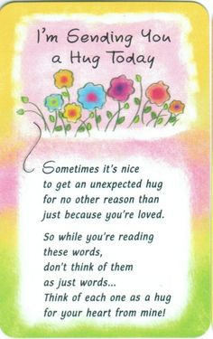 Sending You A Hug Today Wallet Card Blue Mountain Arts Special Friend Quotes, Friend Poems, Sister Quotes, Friend Cards, Special Friends, Daughter Quotes, Special People, Hugs And Kisses Quotes, Hug Quotes