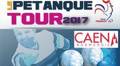 """""""Le Pétanque Tour à CAEN"""""""