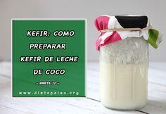 Como preparar kefir de leche de coco | Dieta Paleo