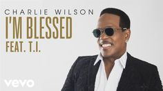 🙏🏼💕Charlie Wilson - I'm Blessed (Audio) ft.💕{Today's Vibes🎶💕 Blessed yes🎶💕God has been so Good To Us}🙏🏼 Gospel Music, Music Lyrics, Music Songs, Music Videos, Rap Songs, Music Like, Kinds Of Music, My Music, Praise Songs