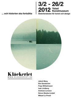Poster for kläckeriets exhibition at ystad konst