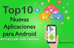Mejores Aplicaciones para Android Top 10 Nuevas Aplicaciones para Android (Actualizado 30 Mayo 2016) http://www.zonatopandroid.com/mejores-aplicaciones-android/ #Apps #Android