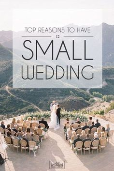 Top Reasons To Have A Small Wedding is part of Small wedding Bridal ceremonies are different from intimate ones with a handful of friends to huge, public festivities with hundreds of guests Learn - Planning A Small Wedding, Plan Your Wedding, Budget Wedding, Wedding Prep, Small Intimate Wedding, Intimate Weddings, Small Weddings, Small Wedding Receptions, Very Small Wedding