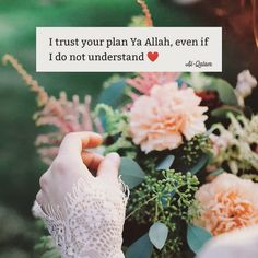 Trust in Allah he won't let you down Women In Islam Quotes, Muslim Love Quotes, Religion Quotes, Love In Islam, Best Islamic Quotes, Quran Quotes Inspirational, Quran Quotes Love, Ali Quotes, Trust Allah Quotes