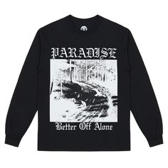 Paradise Better Off Alone Long Sleeve T-Shirt (Black)