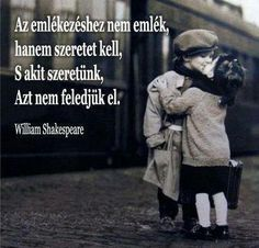 Words Quotes, Life Quotes, William Shakespeare, Favorite Quotes, Motivational Quotes, Winter Jackets, Messages, Children, Places