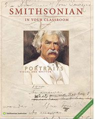 Smithsonian in the classroom: Portraits: written and Visual - focus on Mark Twain - download lesson plans