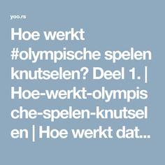 Hoe werkt #olympische spelen knutselen? Deel 1. | Hoe-werkt-olympische-spelen-knutselen | Hoe werkt dat | Olympische-Spelen-Knutselen