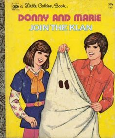 Donnie + Marie join the klan