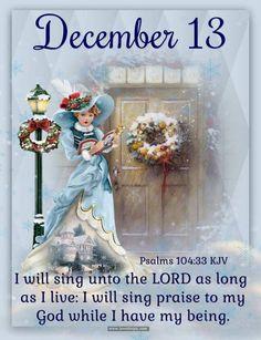 December 13 Christmas Bible Verses, Christmas Quotes, All Things Christmas, Christmas Time, Merry Christmas, Christmas Blessings, Christmas Countdown, Christmas Greetings, Victorian Christmas