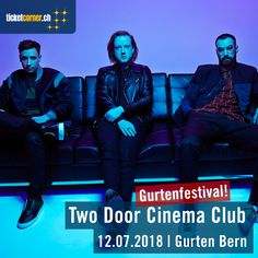 Two Door Cinema Club ist am 12.7.18 Headliner am Gurtenfestival. Tickets: www.ticketcorner.ch/gurtenfestiv #Gurtenfestival #TwoDoorCinemaClub