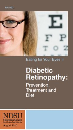Diabetic retinopathy is a complication of diabetes that can lead to blindness. Read more here http://www.ag.ndsu.edu/publications/landing-pages/food-and-nutrition/eating-for-your-eyes-ii-diabetic-retinopahty-prevention-treatment-and-diet-fn-1493