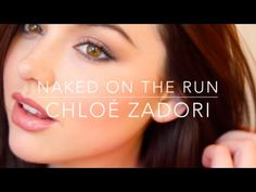 Makeup Tutorial: Urban Decay Naked On The Run | Chloé Zadori