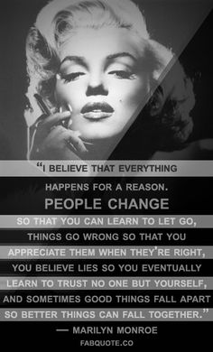 "Celebrity Quotes : QUOTATION - Image : Quotes Of the day - Description Marilyn Monroe – ""I believe everything happens for a reason"" Quote Sharing is Fabulous Quotes, Amazing Quotes, Cute Quotes, Words Quotes, Great Quotes, Quotes To Live By, Funny Quotes, Inspirational Quotes, Sayings"