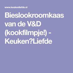 Bieslookroomkaas van de V&D (kookfilmpje!) - Keuken♥Liefde