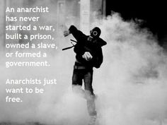 Anarchists fight for freedom. For YOUR freedom, for my freedom, for OUR freedom. Stop blaming and start helping!